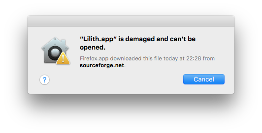 Lilith.app is damaged and can't be opened. You should move it to the Trash.